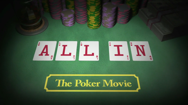 all-in the poker movie